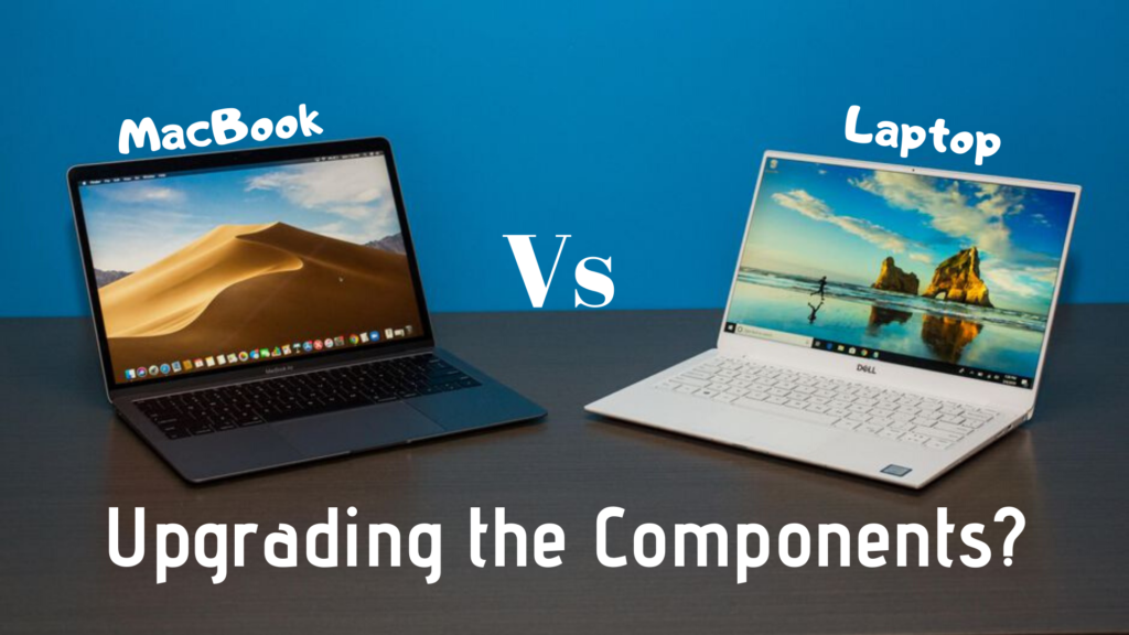 Can you easily upgrade components of both of the systems?